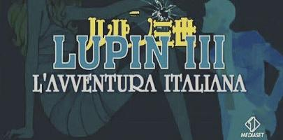 LUPIN ARRIVA IN ITALIA!
