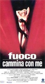 FUOCO CAMMINA CON ME RECENSIONE