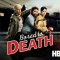 Bored to Death, serie tv