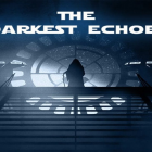 THE DARKEST ECHOES RECENSIONE